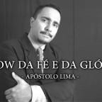 Show do poderoso Apóstolo Lima (Clipe musical)
